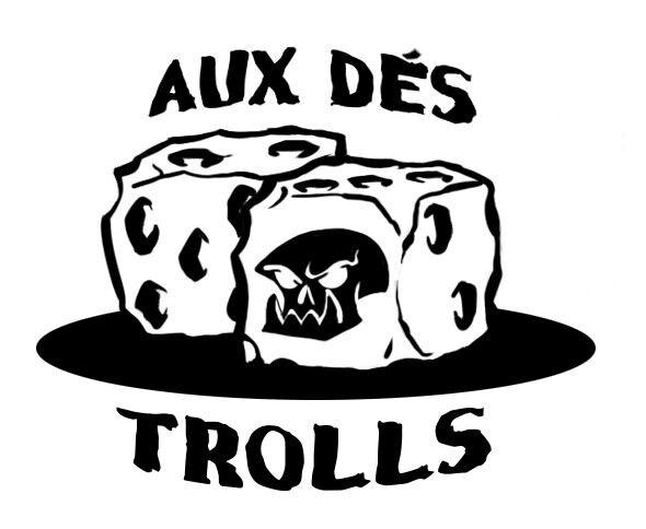 Aux dés Trolls