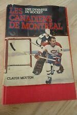 *VINTAGE* Claude Mouton NHL Une Dynastie du Hockey Les CANADIENS de MONTREAL LNH