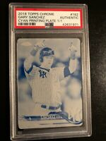 2018 Topps Chrome Gary Sanchez NY Yankees Cyan Printing Plate 1/1 PSA Authentic