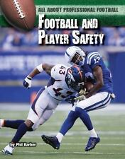 All about Professional Football: Football and Player Safety Vol. 10 by Phil...
