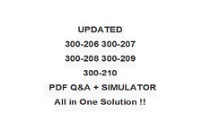 CISCO CCNP Security 300-206 300-207 300-208 300-209 300-210 Exam QA+SIM