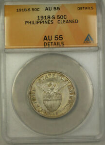 1918-S Philippines Silver 50 Centavos Coin ANACS AU 55 Details Cleaned KM#171