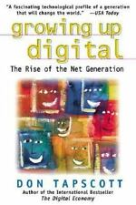 Growing Up Digital: The Rise of the Net Generation, Don Tapscott, Good Book
