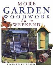 New, More Garden Woodwork in a Weekend, Richard E. Blizzard, Book