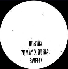 Zomby X Burial - Sweetz 10 Inch Vinyl Hyperdub Limited Edition
