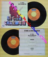 LP 45 7''STONE ET ERIC CHARDEN Le prix des allumettes Yamaha france no cd mc dvd