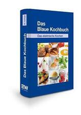 Das Blaue Kochbuch / Gebundene Ausgabe Grundkochbuch NEU ovp
