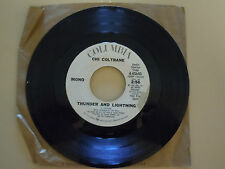 Chi Coltrane - Thunder and Lightning Record *DJ Copy* 45RPM