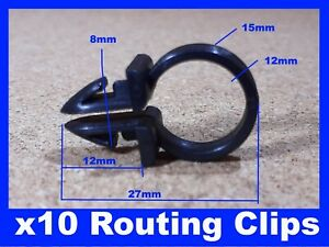10 ROUTING WIRING LOOM BRAKE CLUTCH CABLE PIPE CLIP FIXING FASTENER