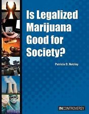 Is Legalized Marijuana Good for Society? (In Controversy)-ExLibrary