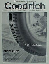 PUBLICITE PNEU GOODRICH EXPERIENCE TRACE DE QUALITE DE 1930 FRENCH AD CAR PUB