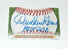 DAVE VAN HORNE SIGNED AUTO'D SIGNATURE CARD HOF FORD FRICK EXPOS MIAMI MARLINS