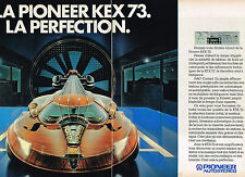 PUBLICITE ADVERTISING 104  1981  PIONEER   autostéréo  KEX73  ( 2 pages)