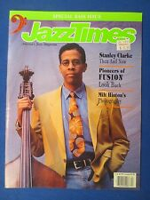 JAZZ TIMES MAGAZINE APRIL 1992 SPECIAL BASS ISSUE STANLEY CLARKE FUSION PIONEERS