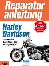 WERKSTATTHANDBUCH REPARATURANLEITUNG 538 HARLEY DAVIDSON ELECTRA SUPER GLIDE