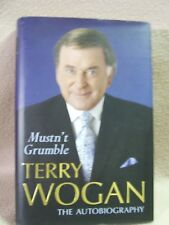 Mustn't Grumble by Sir Terry Wogan (Hardback, 2006) Orion Autobiography. 1st ed.