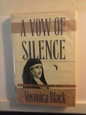 A Vow of Silence by Veronica Black 1990 First US Edition Hardcover Good Cond.