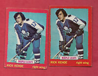 2 X 1973-74 OPC # 60 LEAFS RICK KEHOE CARD