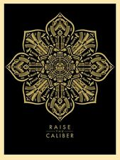 Shepard Fairey Raise Caliber Poster Art Print Obey Giant Screenprint We People