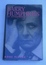 More Please & My Life as Me, by Barry Humphries (2 first edition hardbacks)