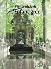 l'enfant grec Alexakis  Vassilis Occasion Livre
