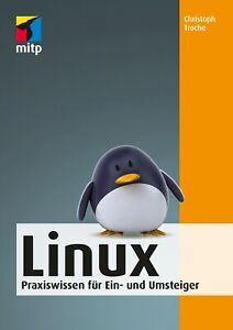 LINUX für Ein- und Umsteiger Buch (6,99 statt 18,--) +++ Direkt vom Verlag +++
