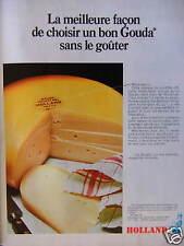 PUBLICITÉ 1973 HOLLAND CHOISIR UN BON GOUDA SANS LE GOÛTER - ADVERTISING