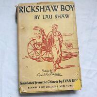 Vintage Rickshaw Boy 1945 Hardcover by Lau Shaw, w Dust Jacket, Translated