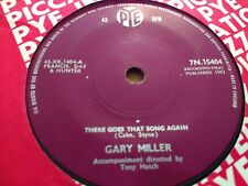 "GARY MILLER "" THERE GOES THAT SONG AGAIN "" 7"" SINGLE VERY GOOD 1961"