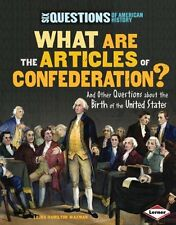 What Are the Articles of Confederation?: And Other