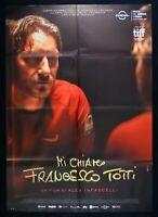 Manifesto Mi Llame Al Francesco Totti Infascelli Er Pupone Roma Giallorossi M276