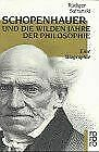 Schopenhauer und Die wilden Jahre der Philosophie. Eine ...   Buch   Zustand gut