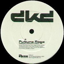 DKD (FACE, DEGO, KAIDI TATHAM) - Future Rage - 2004 Bitasweet Uk