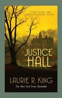 Justice Hall (Mary Russell & Sherlock Holmes),Laurie R. King