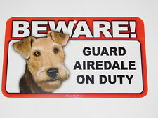 Beware! Guard Dog On Duty Sign - Airedale Terrier