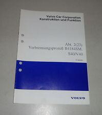 Werkstatthandbuch Funktion Volvo S40 / V40 Verbrennungsprozess B4184SM
