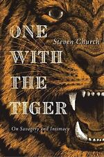 One with the Tiger: Sublime and Violent Encounters Between Humans and Animals (P
