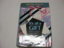 It's All A Gift  by Miriam Adahan JEWISH INSPIRING BOOK on Finding Joy in Life