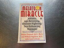 The Melatonin Miracle : Nature's Age-Reversing, Disease-Fighting,...s#1826