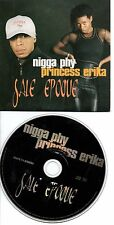 PRINCESS ERIKA NIGGA PHY RARE CD PROMO SALE EPOQUE