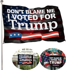 Don't Blame Me I Voted for Tramp Flag Banner Sign Garden Flag 3x5ft US