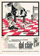 PUBLICITE ADVERTISING  1962   DAL CLAIR  signé CAMPS  PRODUITS SOL