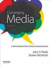 Converging Media : A New Introduction to Mass Communication by Shawn McIntosh a…