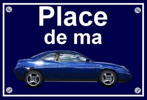 """plaque """" PLACE DE MA FIAT coupé  """" ( 16V / 20V / 16V TURBO / 20V TURBO )"""
