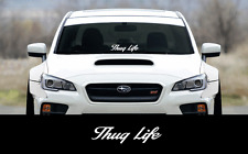 "THUG LIFE sticker 19"" Windshield JDM acura honda car subaru decal lowered VW si"