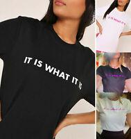 "Love Island Ladies T-Shirt Women's ""It is what it is Slogan"" BPrint Tee Top 8-14"