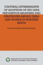 Cultural Determinants of Adoption of HIV/AIDS Prevention Measures and...