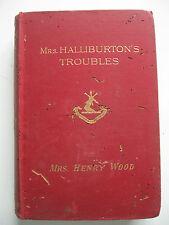 MRS. HALLIBURTON'S TROUBLES - HENRY WOOD - RICHARD  BENTLEY LONDON 1893