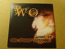 SINGLE CD / DE WO: LAAT ZE NU MAAR ZEGGEN
