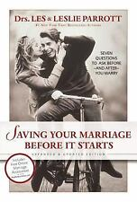 Saving Your Marriage Before It Starts : Seven Questions to Ask Before - And Aft…